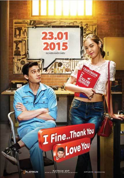 I Fine Thank You Love You ( 2014 ) film thailand Sunny Suwanmethanon